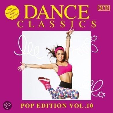 Dance Classics – Pop Edition 10