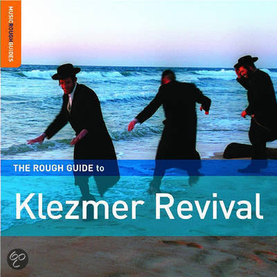 Klezmer Revival. The Rough Guide