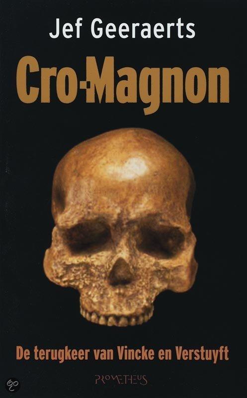 Cro-Magnon / Druk Heruitgave  ISBN:  9789044608823  –  Jef Geeraerts