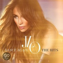 Dance Again... The Hits