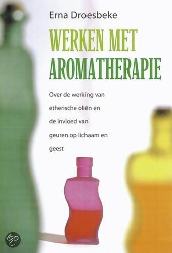 Werken Met Aromatherapie