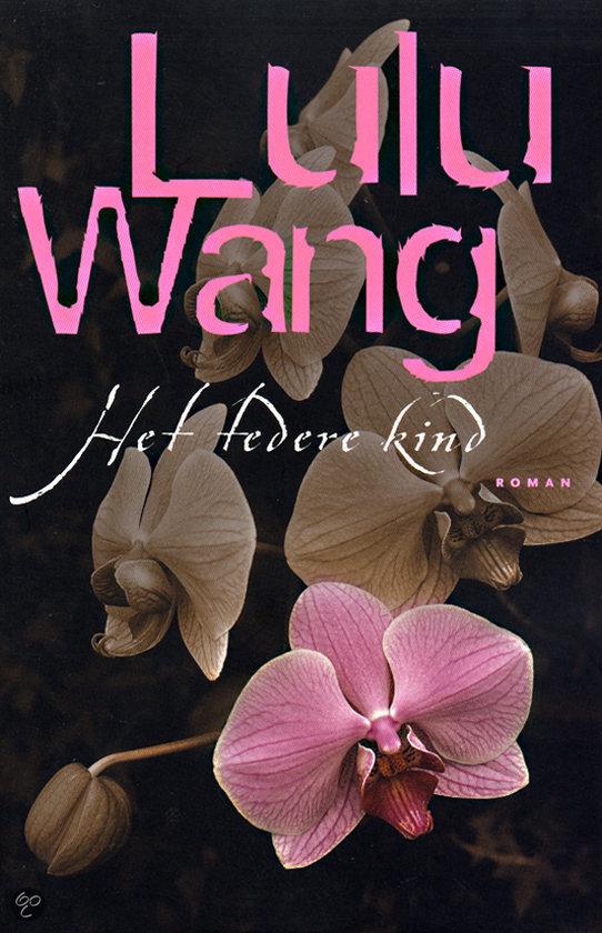 Het Tedere Kind  ISBN:  9789022540305  –  Lulu Wang