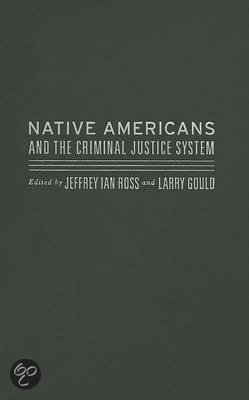 native americans and the criminal justice Almost half of american indian and alaska native adult substance abuse treatment admissions are referred through the criminal justice system american indian and alaska native populations will enjoy a high-quality interdepartmental council on native american affairs.