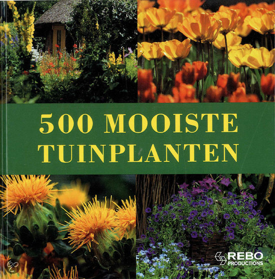 bol com   500 Mooiste Tuinplanten, Annette Timmermann   9789036616430   Boeken