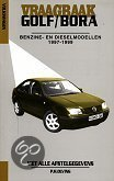 Vraagbaak VW Golf/Bora / Benzine- en dieselmodellen 1997-1999