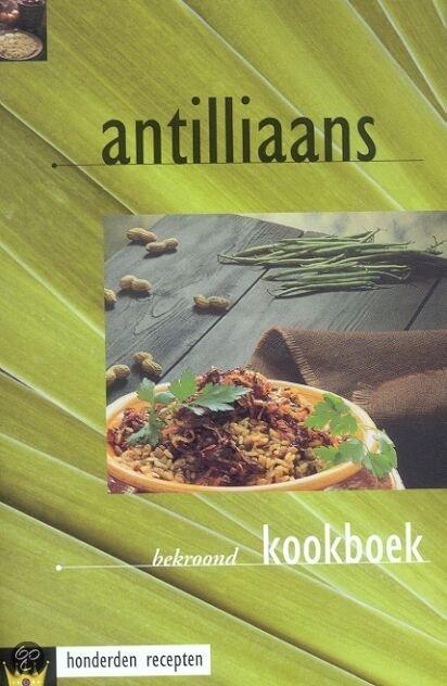 Engelse Keuken Kookboek : bol.com Antilliaans kookboek, Fokkelien Dijkstra 9789055132805