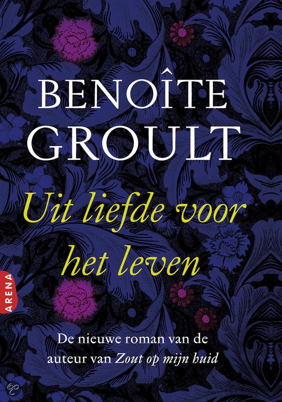 bol.com  Uit Liefde Voor Het Leven, Benoïte Groult  9789069748238 ...