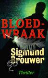 Bloedwraak  ISBN:  9789063181086  –  Sigmund Brouwer