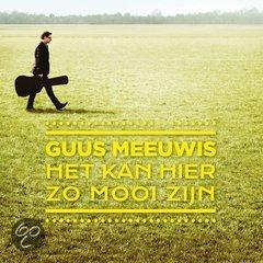 Guus Meeuwis - Het Kan Hier Zo Mooi Zijn