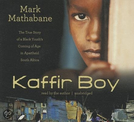 mark mathabanes kaffir boy essay Mark mathabane's kaffir boy: the true story of a black youth's coming of age in apartheid south africa delivers on all the promises made by its subtitle.