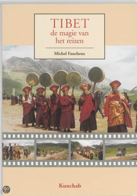 Tibet, De Magie Van Het Reizen