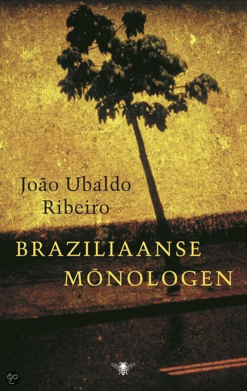 Braziliaanse Monologen  ISBN:  9789023427698  –  Jo�o Ubaldo Ribeiro
