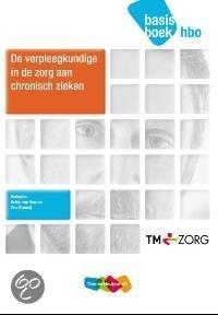 De verpleegkundige in de zorg aan chronisch zieken / hbo / deel basisboek