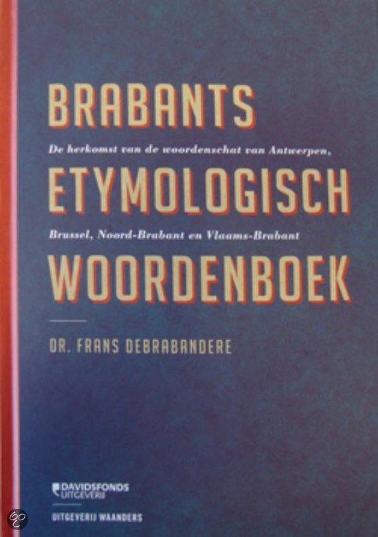 Brabants Etymologisch Woordenboek