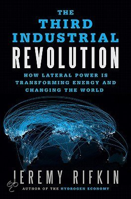 Jeremy Rifkin's 'The Third Industrial Revolution'