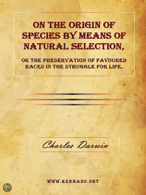 the origin of the species by means of natural selection of the preservation of favoured races in the Download ris citations ty - book ti - the origin of species by means of natural selection, or, the preservation of favoured races in the struggle for life.