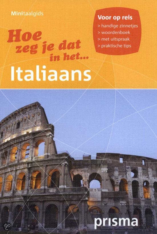 Hoe zeg je dat in het Italiaans / deel minitaalgids