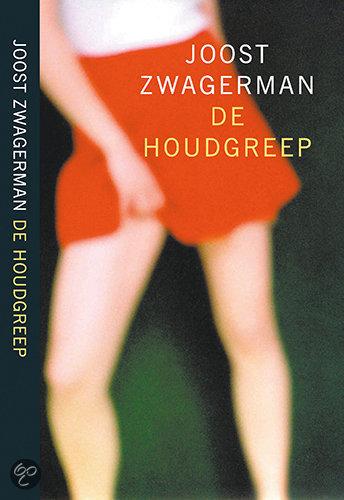 De Houdgreep  ISBN:  9789029558648  –  Joost Zwagerman