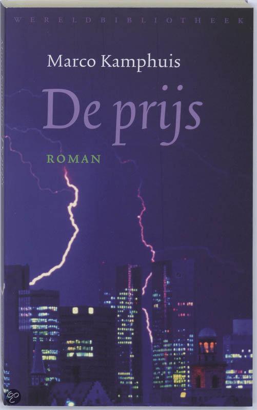 De Prijs  ISBN:  9789028422636  –  M. Kamphuis