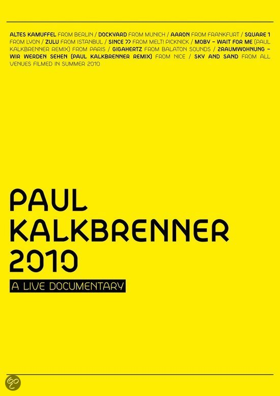 Paul Kalkbrenner - 2010: A Live Documentary