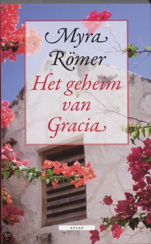 Het Geheim Van Gracia  ISBN:  9789045000664  –  M. Romer