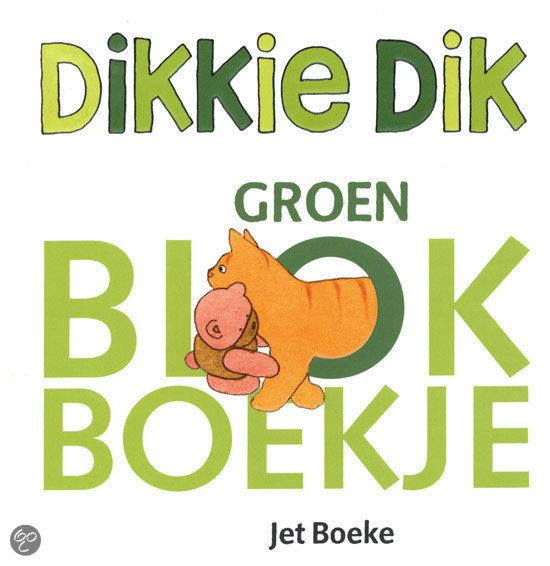 Dikkie Dik / Groene Blokboekje