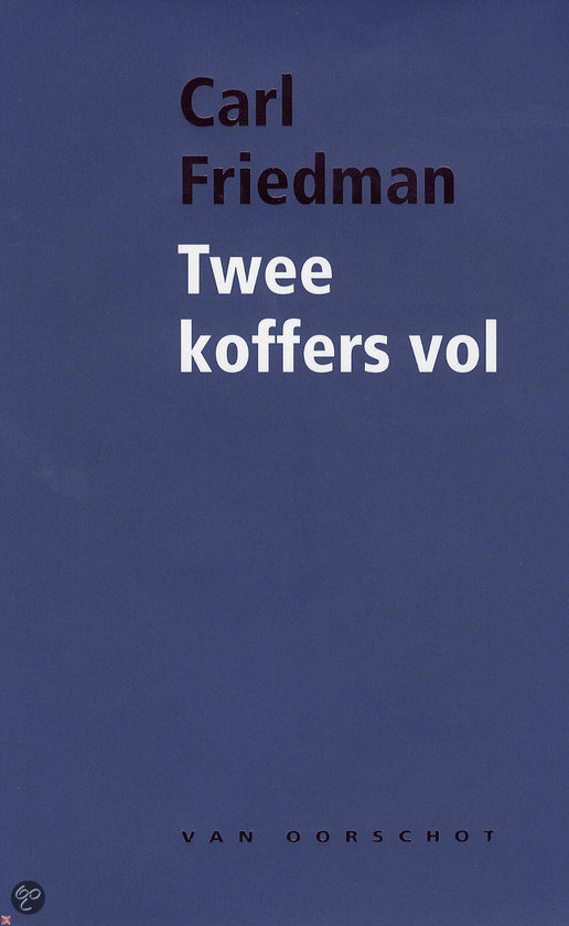 Twee Koffers Vol  ISBN:  9789028242494  –  Carl Friedman