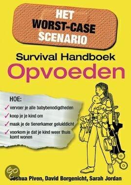 Het Worst-Case Scenario Survival Handboek Opvoeden