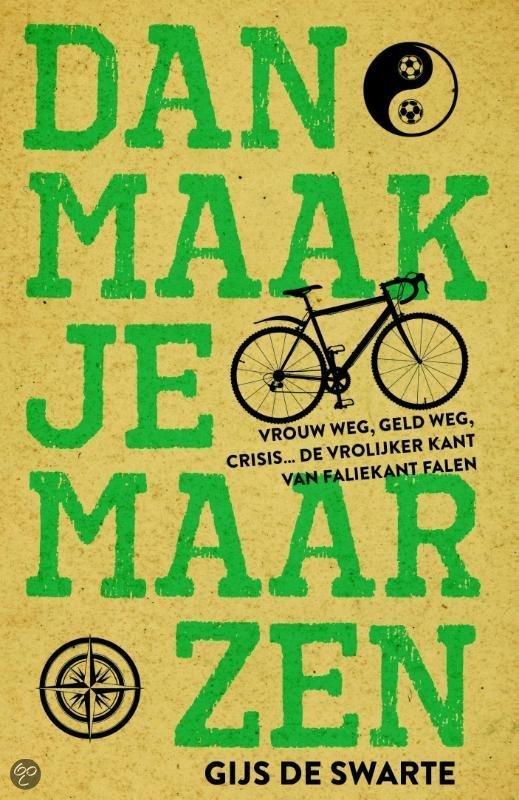 Dan maak je maar zen gratis boeken downloaden in pdf fb2 epub txt lrf djvu formaten - Bereik kind boek ...