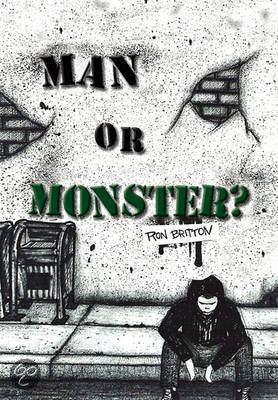 Man or Monster?