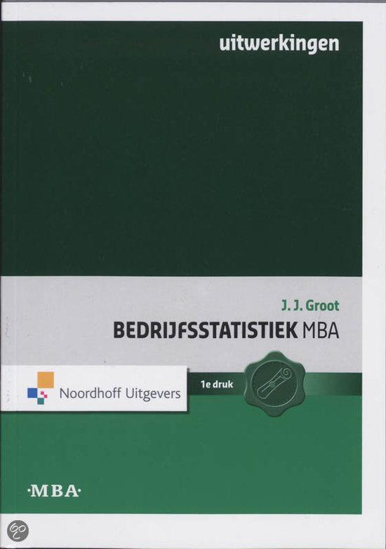 Bedrijfsstatistiek MBA / Uitwerkingen