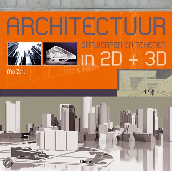 Architectuur Ontwerpen En Tekenen In 2D+ 3D