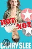 Your choice Hot or not