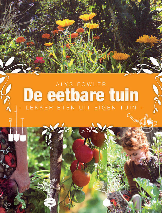 De eetbare tuin