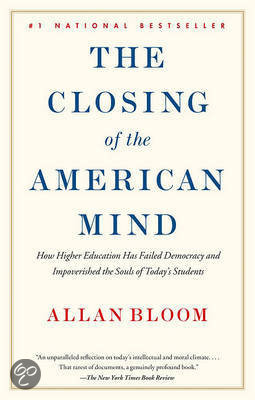a literary analysis of the closing of the american mind by allan bloom The closing of the american mind, a publishing phenomenon in hardcover, is now a paperback literary event in this acclaimed number one national best-seller, one of our country's most distinguished political philosophers argues that the social/p.