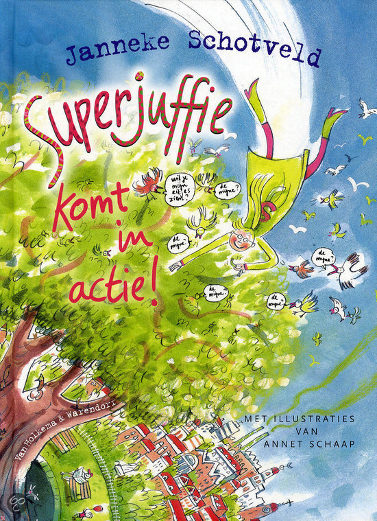 Superjuffie komt in actie!
