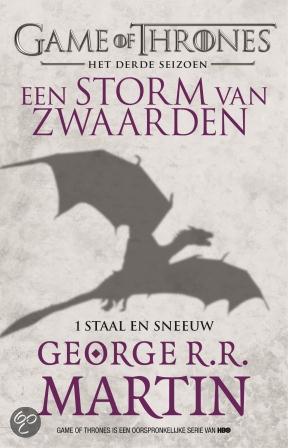Een Storm van Zwaarden – Staal en Sneeuw (Het lied van ijs en vuur 3A) – George R. R. Martin