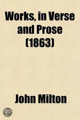 Works, in Verse and Prose (Volume 1); Printed from the Original Editions with a Life of the Author by John Mitford