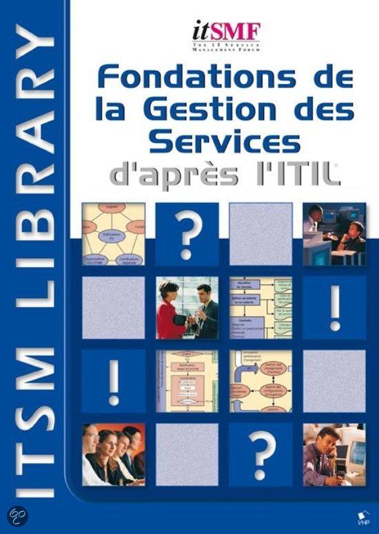 Fondations de la Gestion des Services d'apres l'ITIL