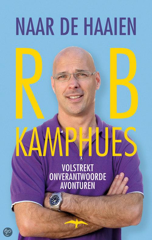 Naar de haaien  ISBN:  9789060056936  –  Rob Kamphues