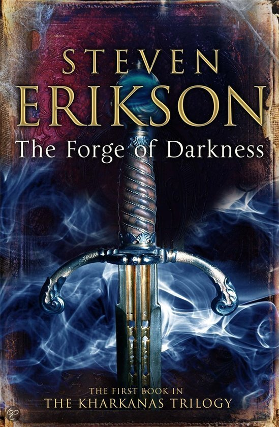 The Forge of Darkness