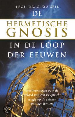 De hermetische Gnosis in de loop der eeuwen
