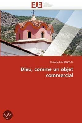 Dieu comme un objet commercial chrislain eric kenfack 978613156 - Comment aimanter un objet ...