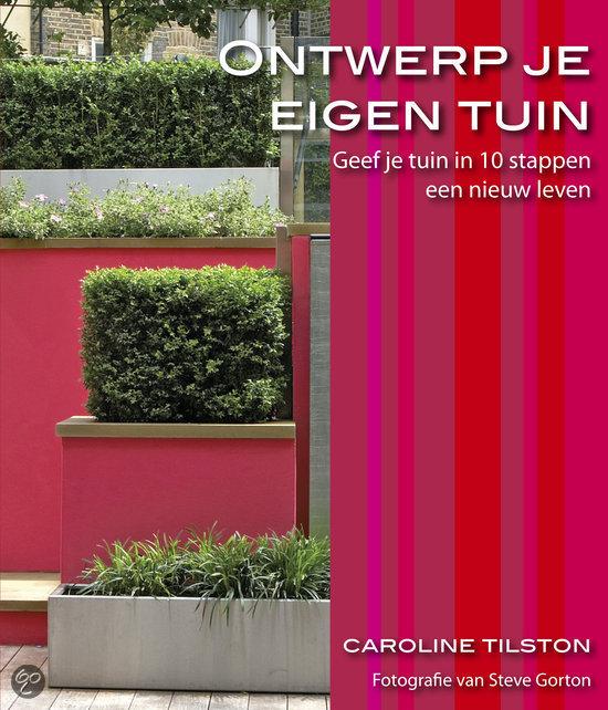 ontwerp je eigen tuin c tilston