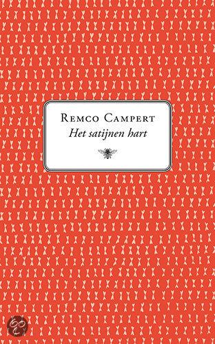 Het Satijnen Hart  ISBN:  9789023427544  –  Remco Campert