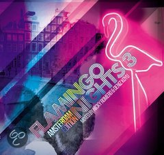 Flamingo Nights 3 - Amsterdam