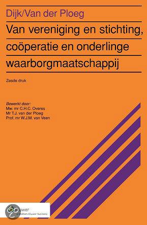 Van vereniging en stichting, cooperatie en onderlinge waarborgmaatschappij