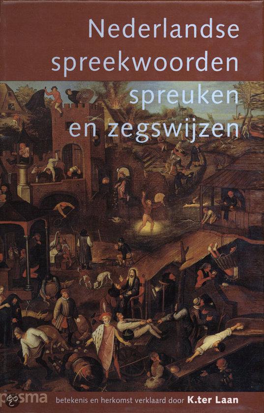 Citaten En Zegswijzen : Bol nederlandse spreekwoorden spreuken en