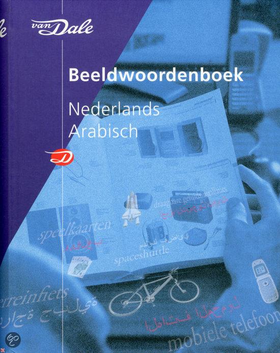 Van Dale Beeldwoordenboek  / Nederlands-Arabisch