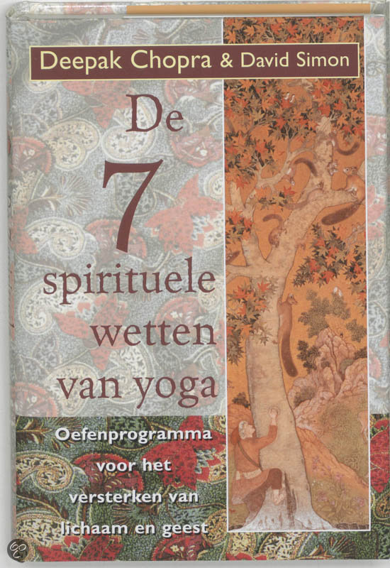 De Zeven Spirituele Wetten Van Yoga